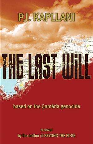 """Përparim Kapllani: """"The Last Will"""" <br>(Amaneti i fundit) një roman i ri <br>në përvjetorin e masakrave të Çamërisë"""